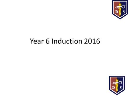 Year 6 Induction 2016. 7AMr Northfield and Mrs Bailey 7BMs Gordon 7CMr Richardson 7LMiss Kiernan and Ms Ridgway 7PMrs Seath 7RMr Saunders.