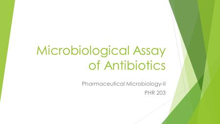 Microbiological Assay of Antibiotics