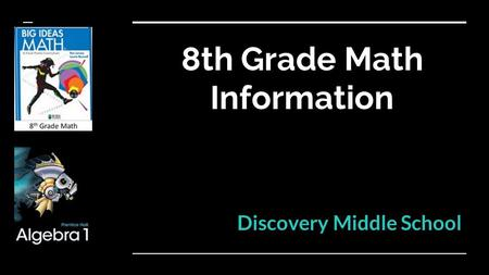 8th Grade Math Information Discovery Middle School.