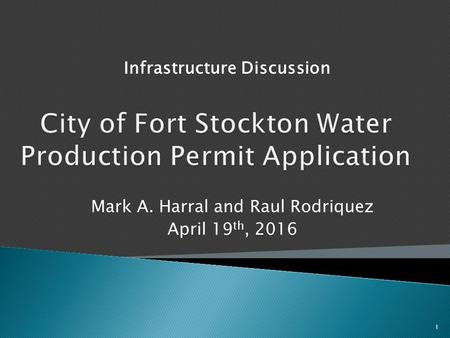 Infrastructure Discussion 1 Mark A. Harral and Raul Rodriquez April 19 th, 2016.
