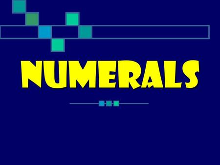Numerals. Cardinal OrdinalFractions They can be Cardinal 1 - one11 - eleven10 - ten 2 – two12 – twelve20- twenty 3 – three13 - thirteen30 – thirty 4.