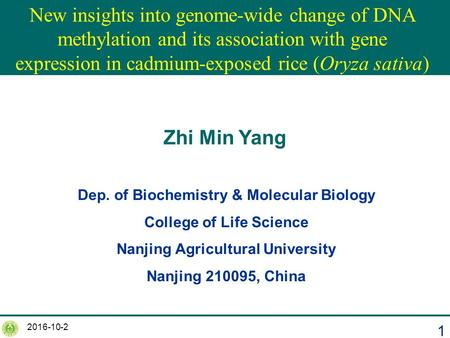 2016-10-2 1 New insights into genome-wide change of DNA methylation and its association with gene expression in cadmium-exposed rice (Oryza sativa) Zhi.