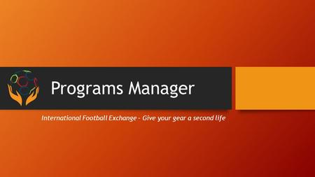 Programs Manager International Football Exchange – Give your gear a second life.
