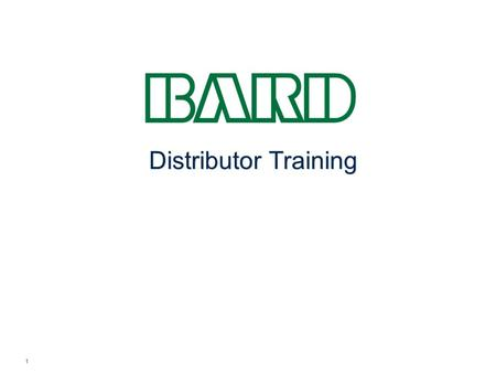 Distributor Training 1. Why Compliance with Global Anti-Bribery Laws Matters What is Bribery Risks to Medical Device Companies and Distributors Minimizing.