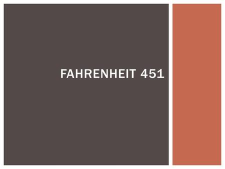 an analysis of the theme and plot development of fahrenheit 451 a novel by ray bradbury A summary of themes in ray bradbury's fahrenheit 451  fahrenheit 451  doesn't provide a single, clear explanation of why books are banned in the future.
