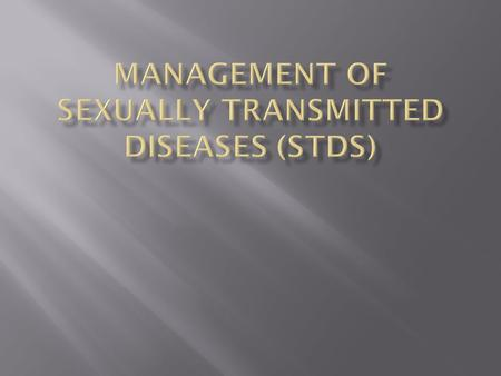  Sexually transmitted diseases (STDs) are the venereal disorders that are caused by a variety of pathogenic microorganisms.  In almost all the countries.