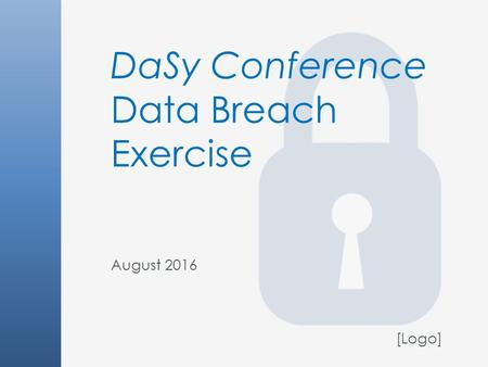 DaSy Conference Data Breach Exercise August 2016 [Logo]