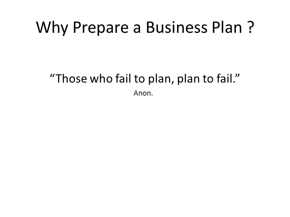Why Prepare a Business Plan .
