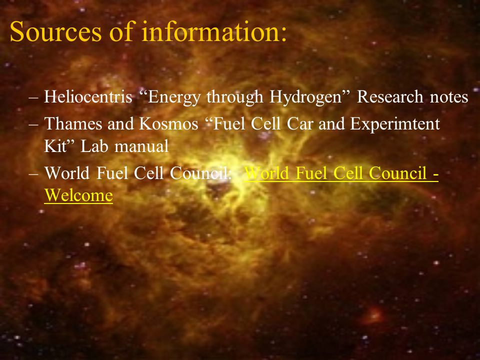 OUTLINE: Energy Futures: Hydrogen and FUEL CELLS From the sun to consumable energy (year 2000).
