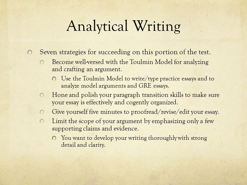 Analytical Writing Writing the essay.Carefully consider how you will organize your essay.