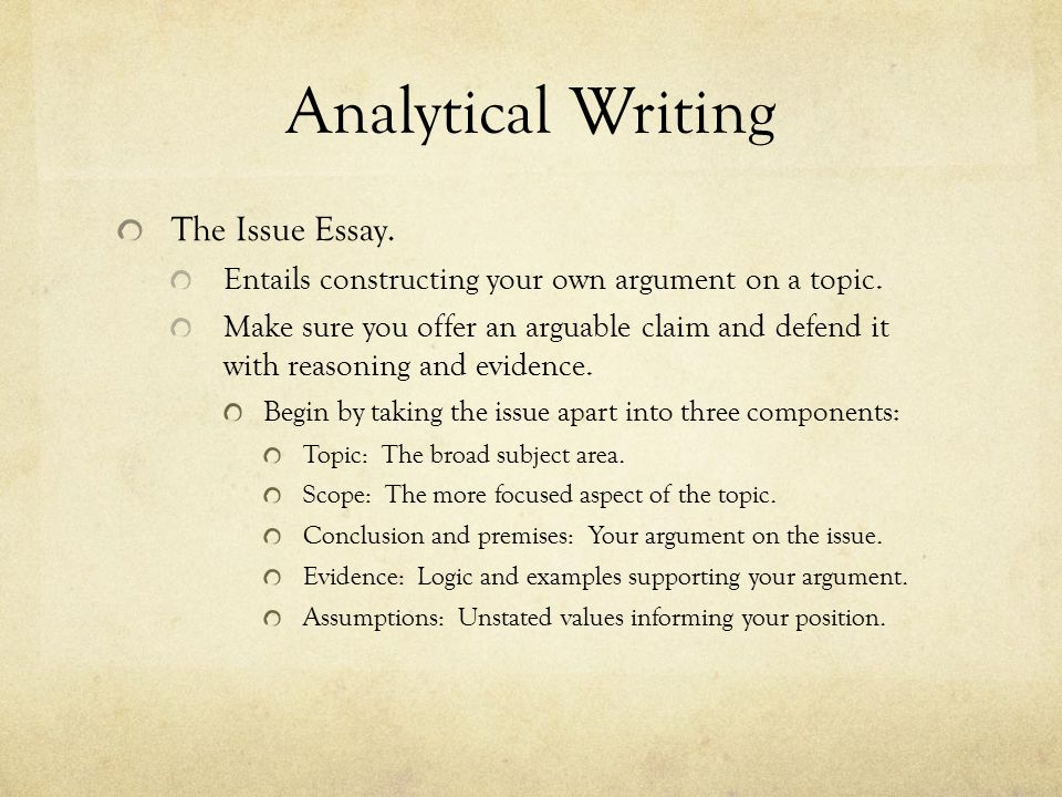Analytical Writing The Issue Essay.