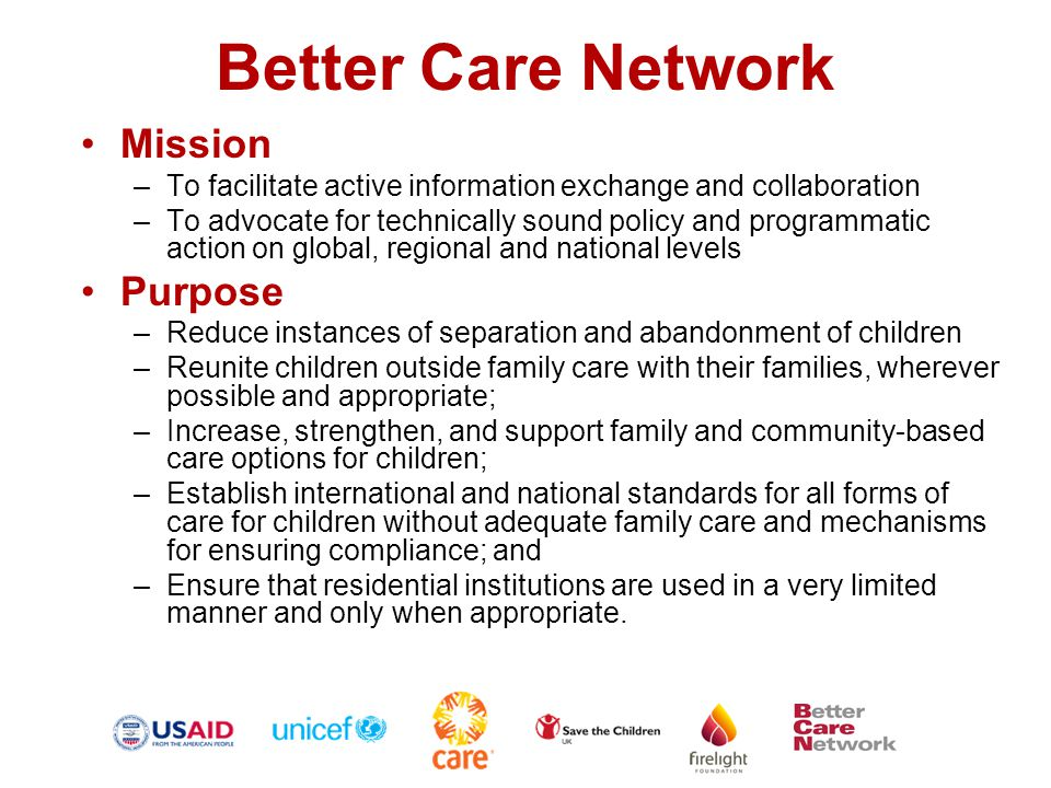 Knowledge Management  BCN Website: www.bettercarenetwork.org www.bettercarenetwork.org  Largest clearing house of research, program and policy guidance and tools  Access from 200 countries