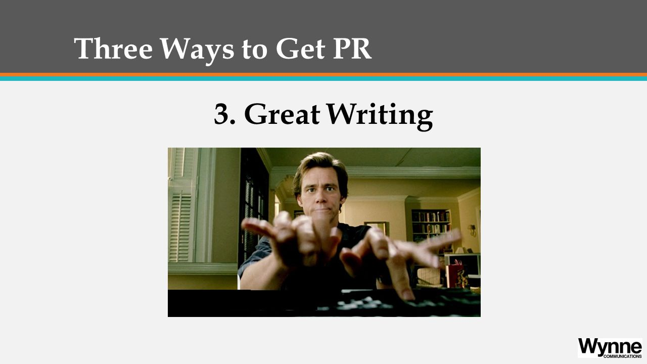 Great Writing for PR 1. What Do Reporters Want? 2. Press Releases 3. Pitch Letters 4. Editorials