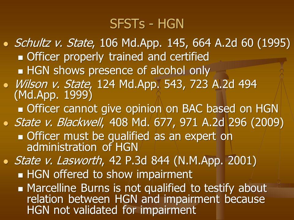 SFSTs - HGN State v.McKown, 924 N.E.2d 941 (Ill. 2010) 1.
