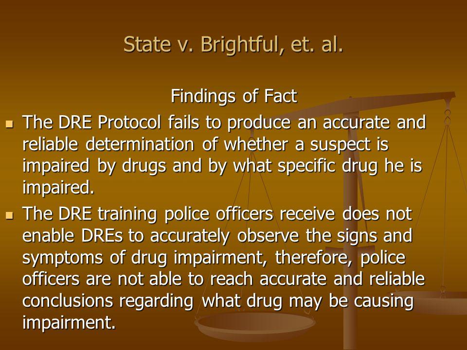 State v.Brightful, et. al.