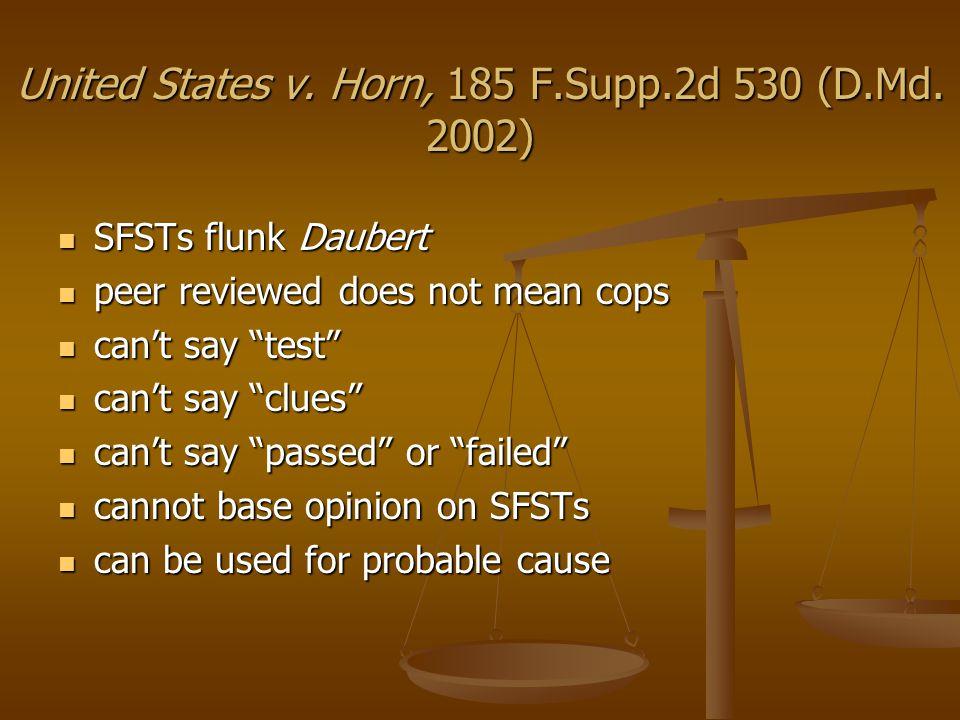 United States v.Horn, 185 F.Supp.2d 530 (D.Md.