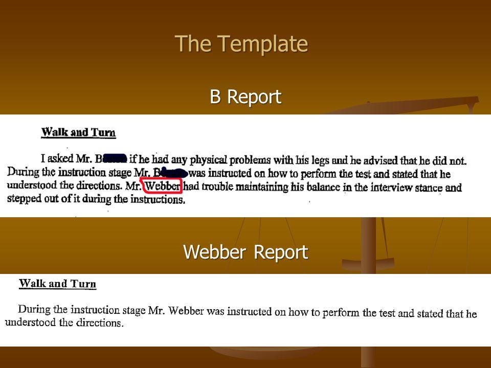 The Template B Report Webber Report