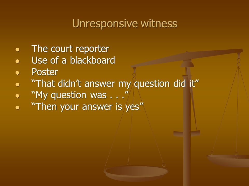 Unresponsive witness If the truthful answer is yes, will you say yes? If the truthful answer is yes, will you say yes? Story times three Story times three Elimination Elimination Spontaneous loops Spontaneous loops