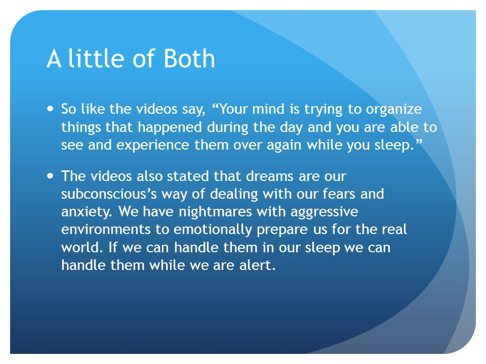 Dream interpretation Oneirology: the science of dreams and their interpretation.