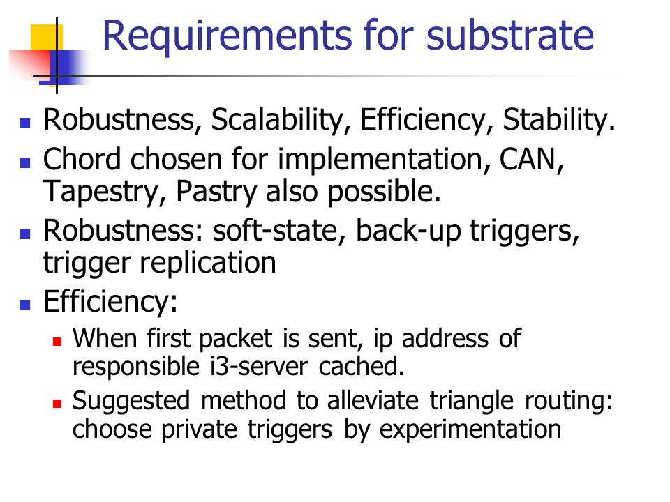 Other refinements Avoiding hot spots: Some triggers transferred to predeccessor: caching.