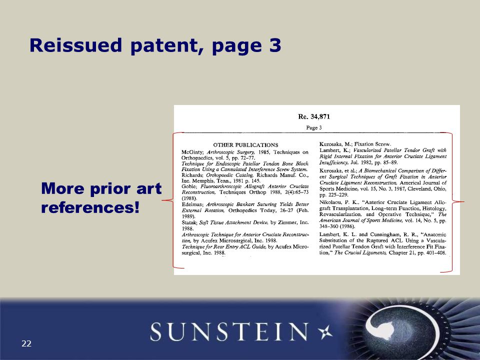 Effect: powerful patent All the prior art asserted by the manufacturer as invalidating the patent was considered by the USPTO and the reissued patent was approved How can the manufacturer defend.