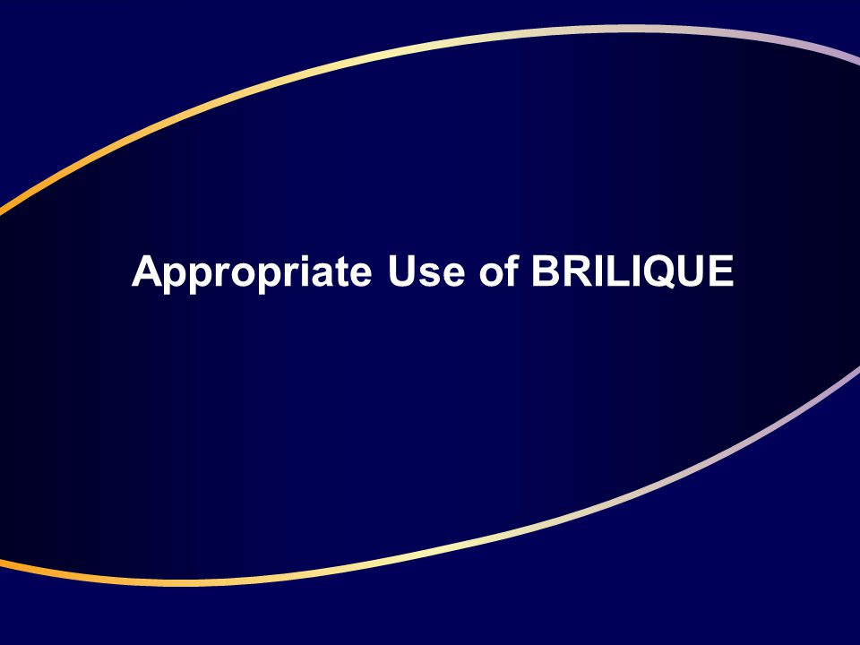 BRILIQUE Indication BRILIQUE, co-administered with acetylsalicylic acid (ASA), is indicated for the prevention of atherothrombotic events in adult patients with acute coronary syndromes (unstable angina, non–ST-elevation myocardial infarction [NSTEMI] or ST-elevation myocardial infarction [STEMI]); including patients managed medically, and those who are managed with percutaneous coronary intervention (PCI) or coronary artery bypass grafting (CABG) BRILIQUE: Summary of Product Characteristics, 2010.