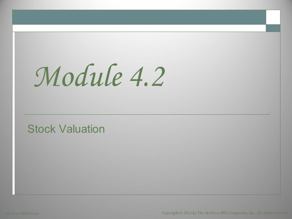 9-1 Cautionary Note  Stock valuation is often a topic dedicated to one or more 3-credit elective courses.