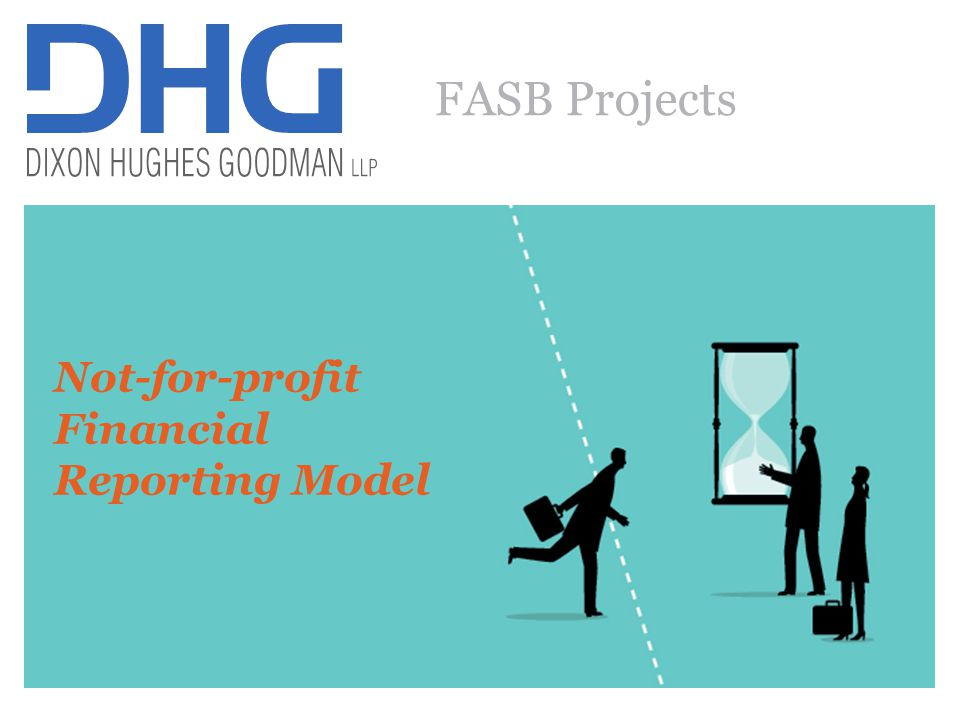 25 NFP financial reporting project Goals –Better align activity in operating and cash flow statements –Better align reporting between NFP HCOs and other NFPs Statement of Operations categories Statement of Cash Flows categories Business and charitable activities Operating activities Investing activities Nonoperating activities Financing activities