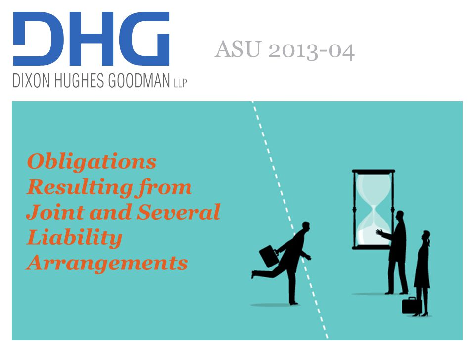 70 ASU 2013-04: Liabilities, Obligations Resulting from Joint and Several Liability Arrangements Affects entities that are jointly and severally liable with other entities The ASU requires entities to measure obligations resulting from joint and several liability arrangements for which the total amount of the obligation within the scope of this guidance is fixed at the reporting date, as the sum of the following: –The amount the reporting entity agreed to pay on the basis of its arrangement among its co-obligors –Any additional amount the reporting entity expects to pay on behalf of its co-obligors Additional required disclosures 70