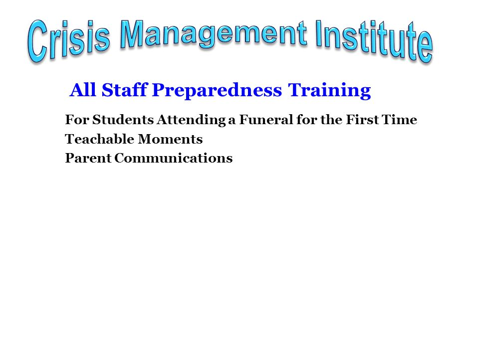 All Staff Preparedness Resource http://www.cmionline.org/home/cmi/page_745/ all_staff_preparedness_resource.html Demo http://www.cmiprodev.org/demo/