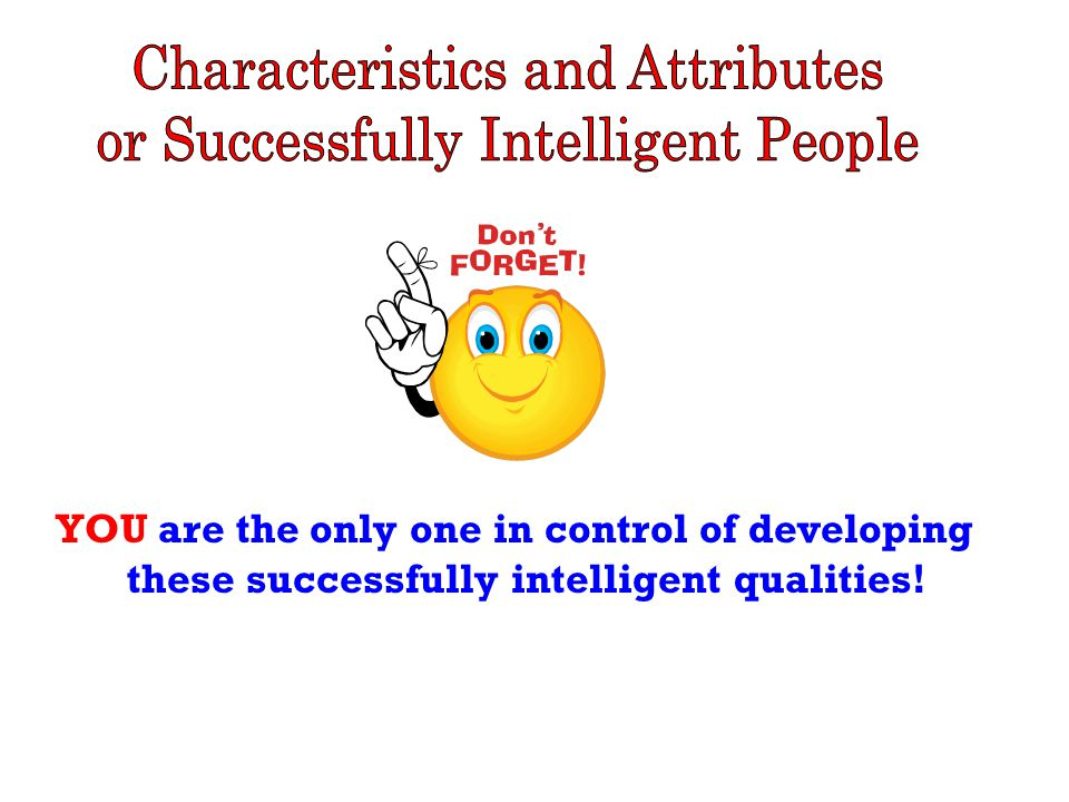 So……the BIG question is: Which of these qualities do you need to work on the most to reach your success potential.