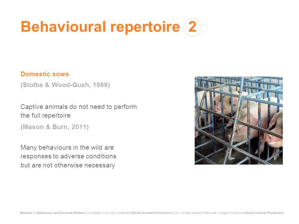 Module 3: Behaviour and Animal Welfare Concepts in Animal Welfare © World Animal Protection 2014.