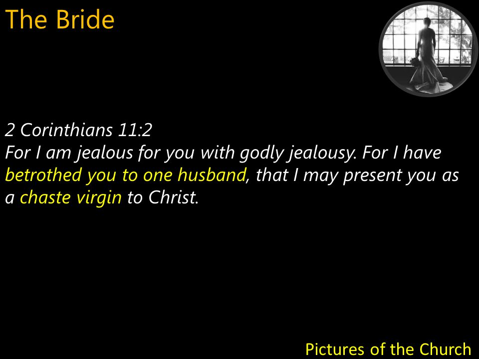 All ministry we do, must be coupled with the understanding that we are preparing a Bride for the Lord Jesus, the Bridegroom God.