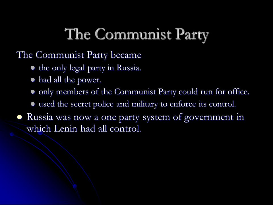 New Economic Policy In 1917 the Communist took over all the banks, factories, mines and railroads.