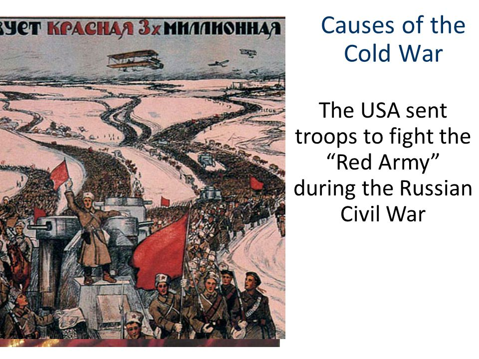 Causes of the Cold War In the 1920s, Americans feared the spread of Communism during the Red Scare