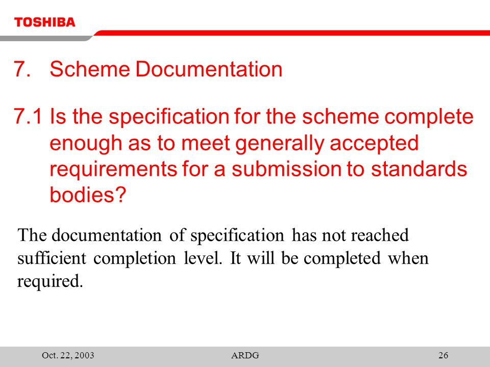 Oct.22, 2003ARDG27 8.1 Does the scheme embody IP which requires a license.