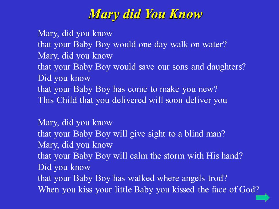 Mary did you know..