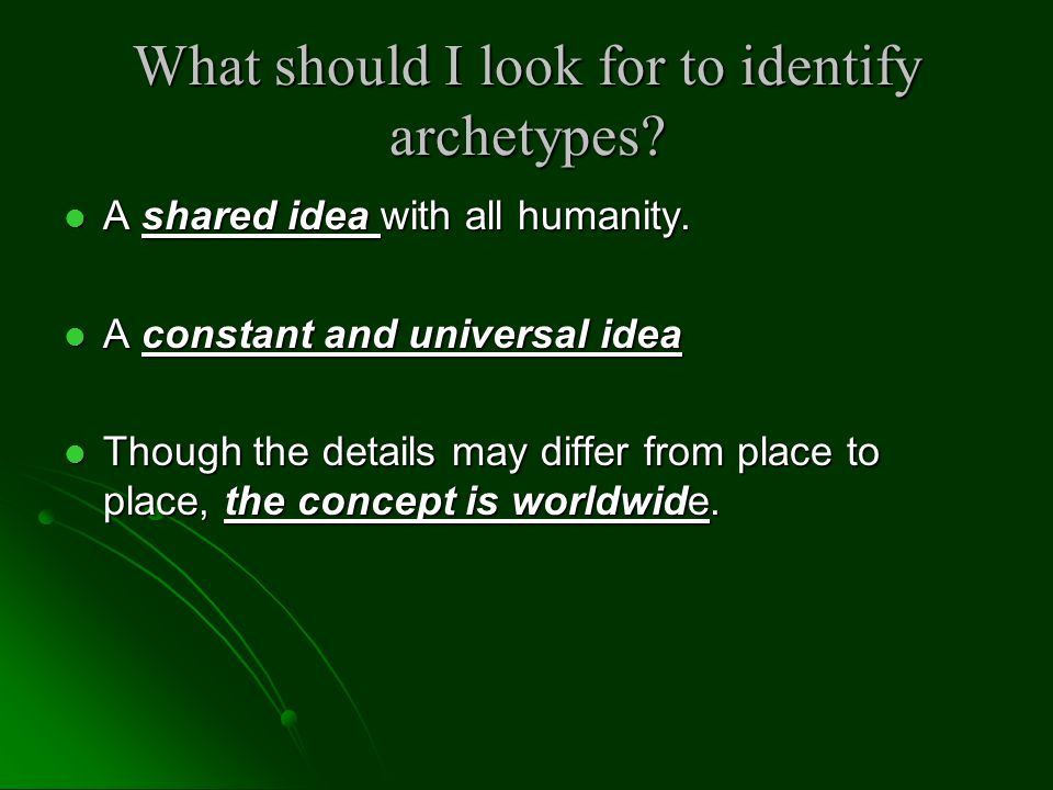 What kinds of Archetypes are there.
