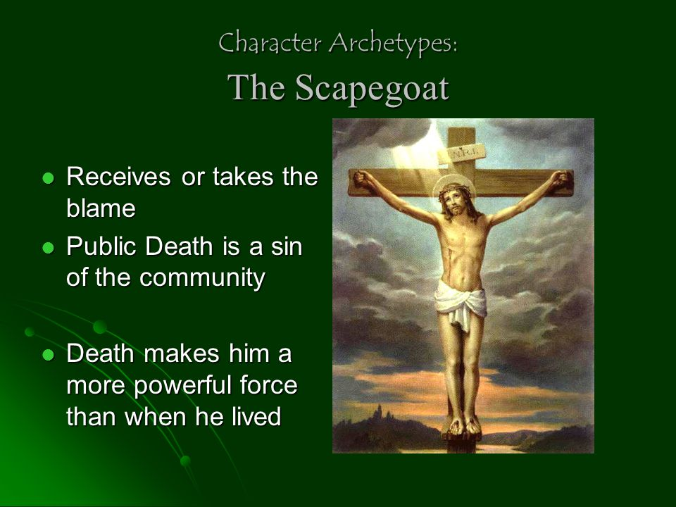 Character Archetypes: Devil Figure Evil Incarnate Evil Incarnate Offers Worldly Goods Offers Worldly Goods Will tempt, cheat, steal, lie, and destroy anyone or anything he comes into contact Will tempt, cheat, steal, lie, and destroy anyone or anything he comes into contact