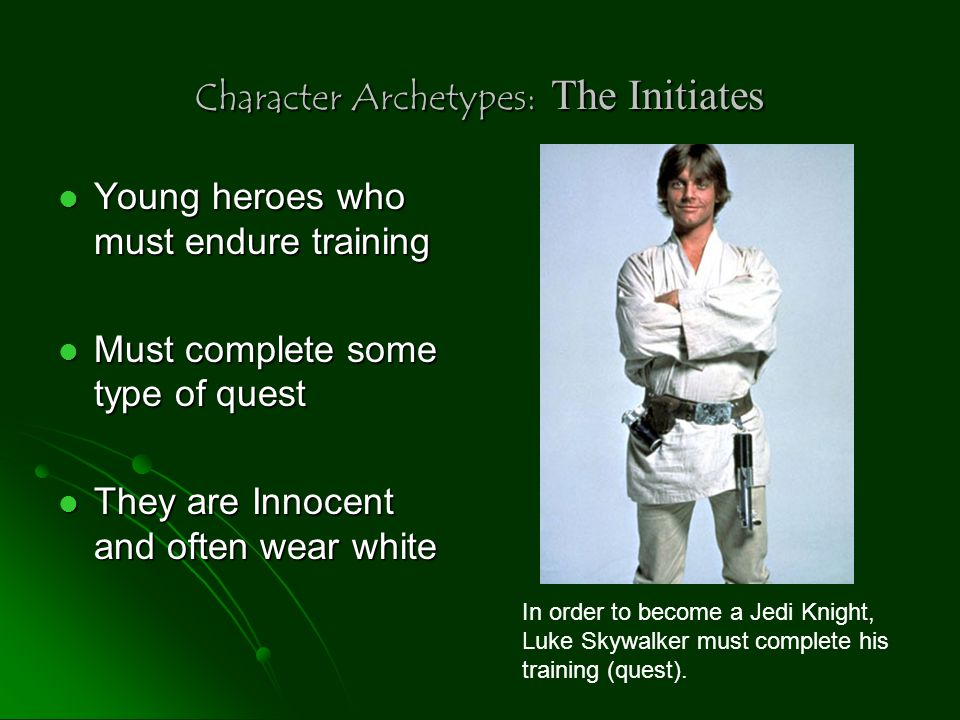Character Archetypes: Young man from the Provinces A hero is spirited away as a young man and raised by strangers A hero is spirited away as a young man and raised by strangers Later returns home where he is a stranger who looks to find a solution to problems Later returns home where he is a stranger who looks to find a solution to problems