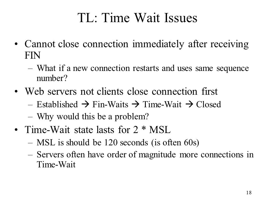 19 TL: TCP connections TCP client lifecycle TCP server lifecycle
