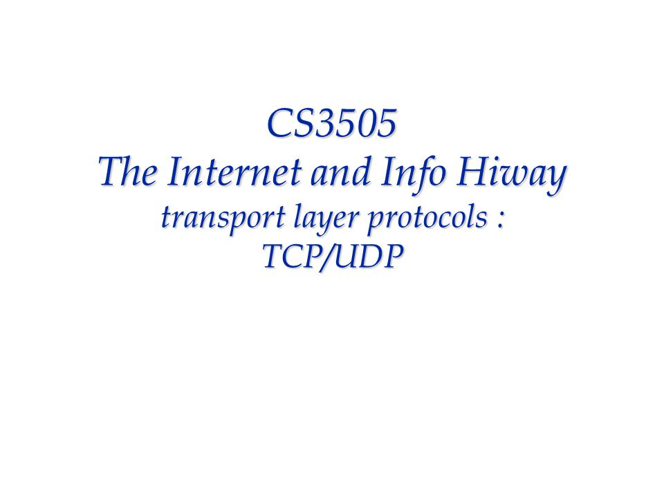 transport layer : purpose  provides and end-to-end (host to host) data transfer service to its customers : applications (e-mail, FTP, Telnet, HTTP, telephony)  interface between network/internet (e.g., IP) and the applications --TCP and UDP are the major TPs in use today, and these operate over IP