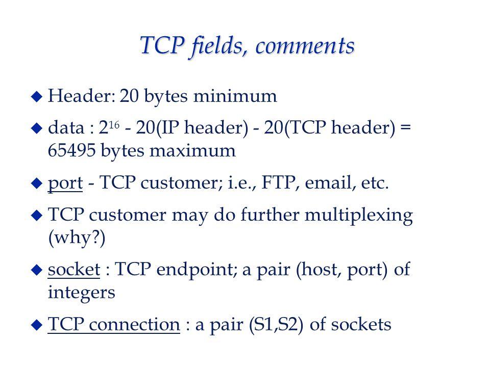 TCP fields - flags  URG - urgent pointer valid...