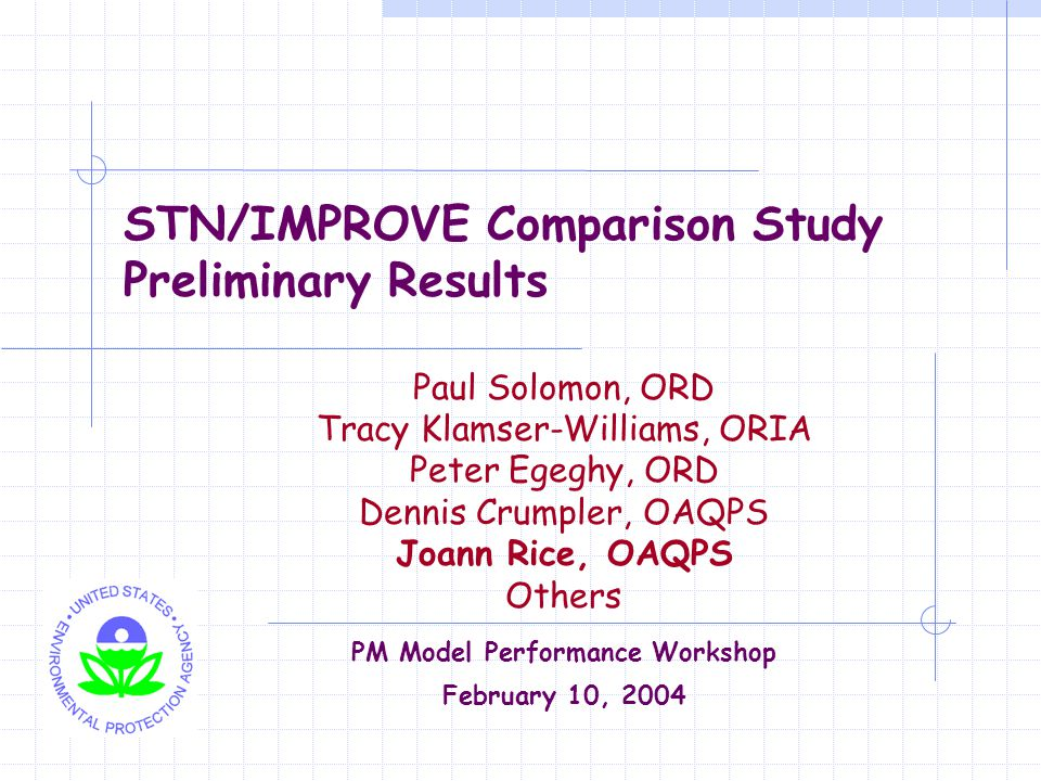 2 Discussion Topics Study Background STN and IMPROVE Protocol Differences Preliminary STN versus IMPROVE Data Comparison Results and Conclusions Next Steps