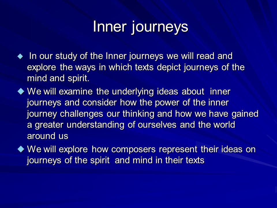 Forces that Initiate Journeys Maturation Internal desire External events Influences of other people Spirituality Spirituality What others can you come up with.