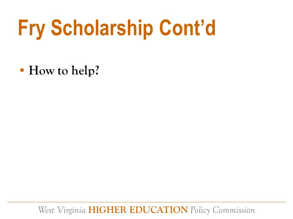 West Virginia HIGHER EDUCATION Policy Commission WV War Orphans WVa Code§18-19-1 How to help?