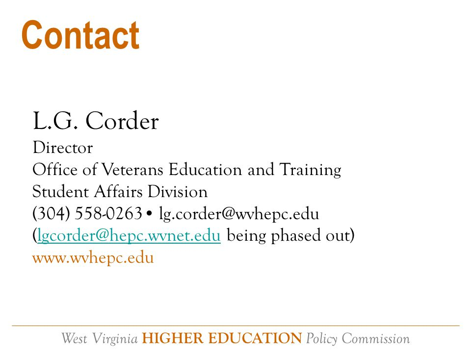 West Virginia HIGHER EDUCATION Policy Commission The Buck Stops Here Application