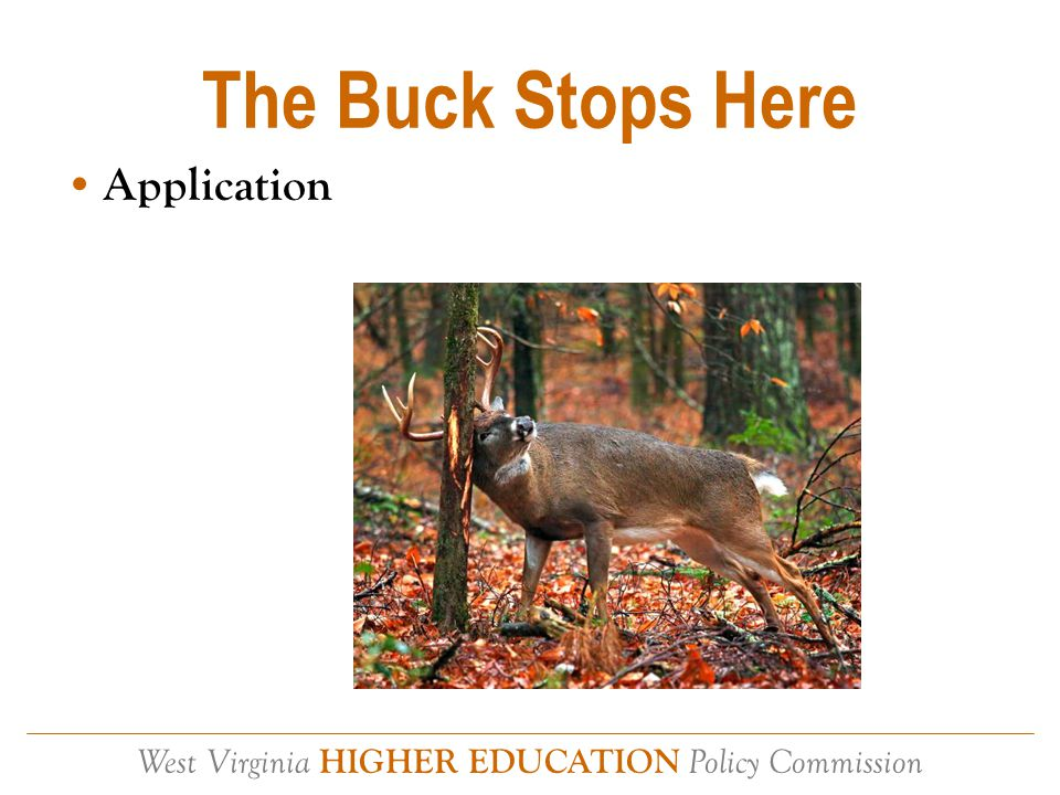 West Virginia HIGHER EDUCATION Policy Commission Objective.