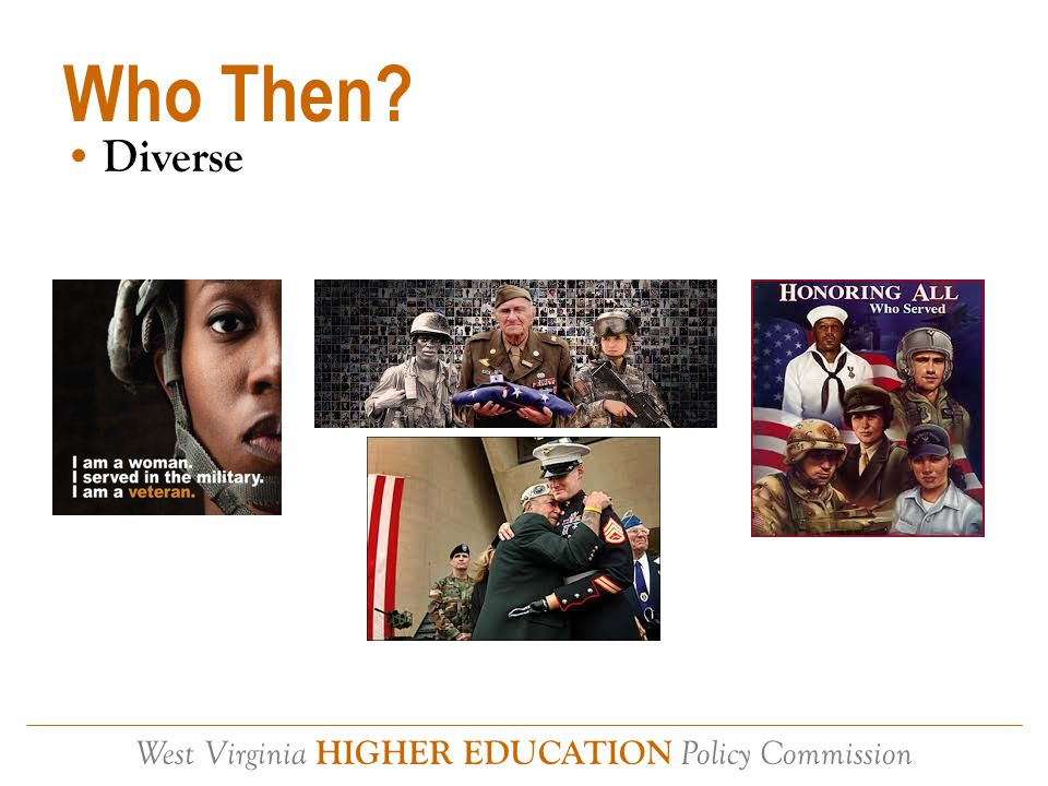 West Virginia HIGHER EDUCATION Policy Commission Who Now?