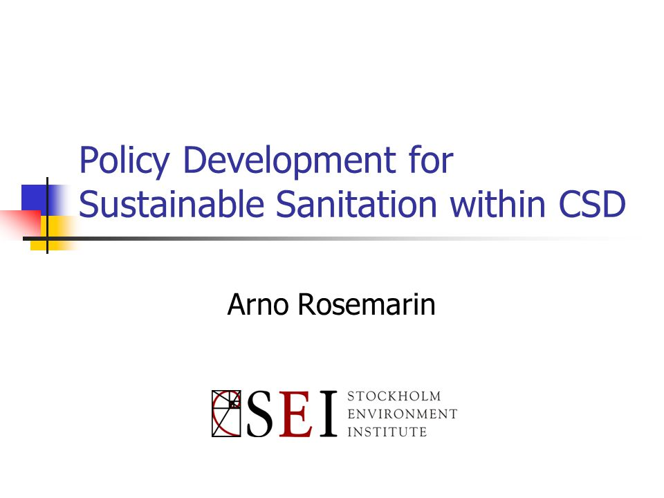 Sustainable Sanitation A sanitation system that is sustainable protects and promotes human health, does not contribute to environmental degradation or depletion of the resource base, is technically and institutionally appropriate, economically viable and socially acceptable.